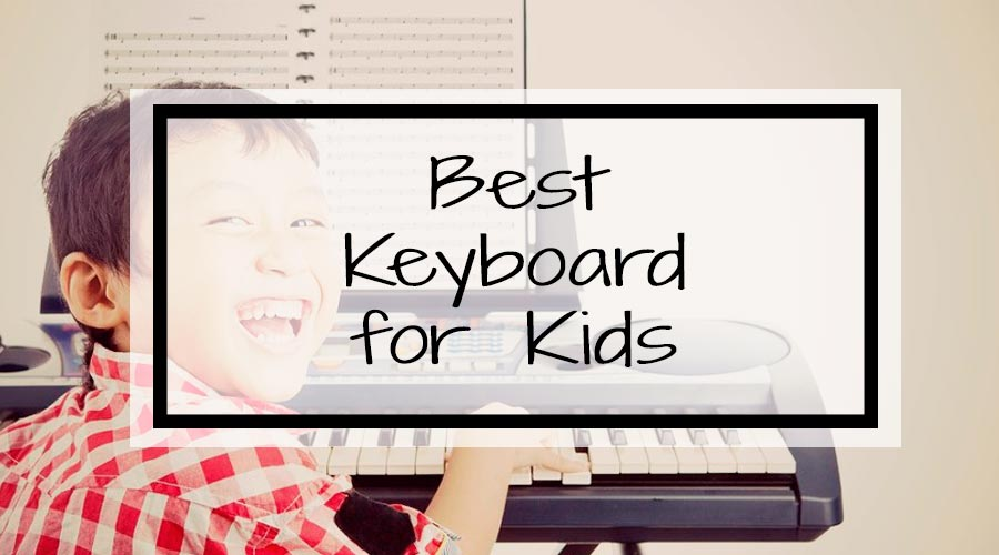 Top Keyboard for Kids