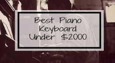 Best Piano Keyboard Under 2000 Dollars