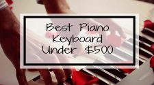 Best Piano Under 500 Dollars