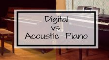 Digital vs. Acoustic Piano (2018): Ultimate Guide for Beginners